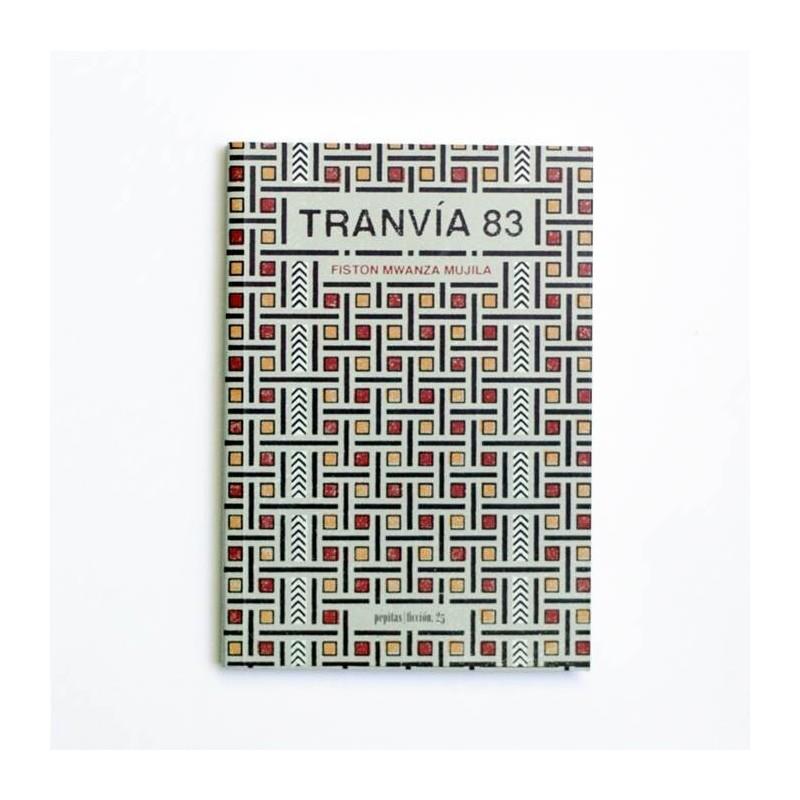Tranvia 83 - Fiston Mwanza Mujila