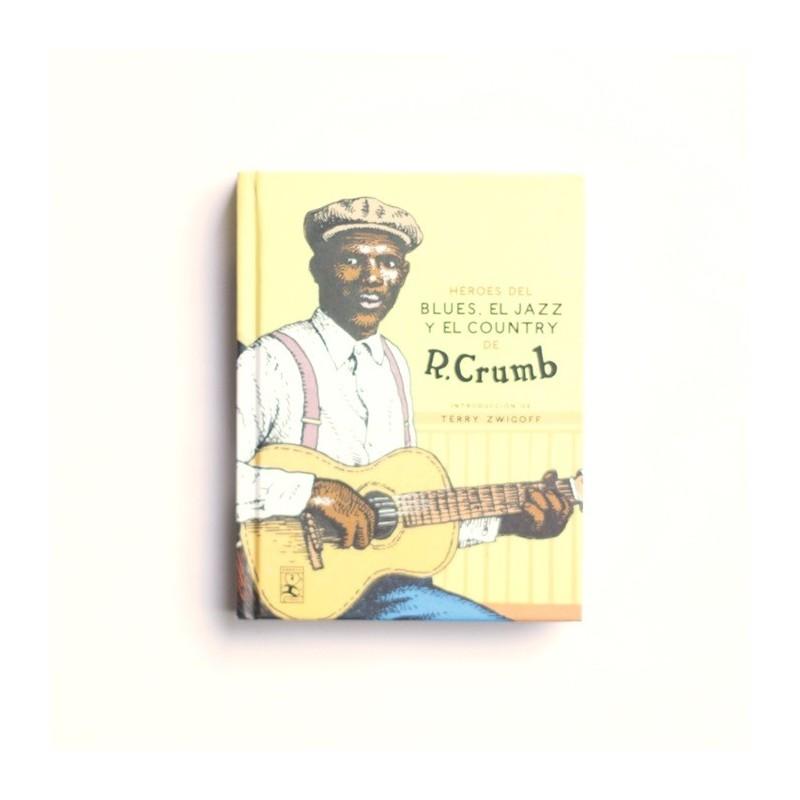 Heroes del Blues, el Jazz y el Country de R. Crumb