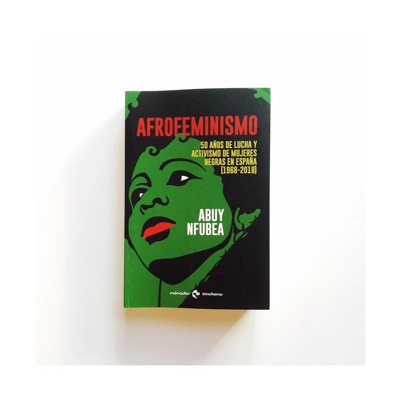 Afrofeminismo - Abuy Nfubea