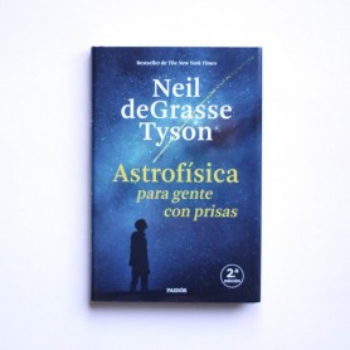 Astrofisica para gente con prisa - Neil deGrasse Tyson