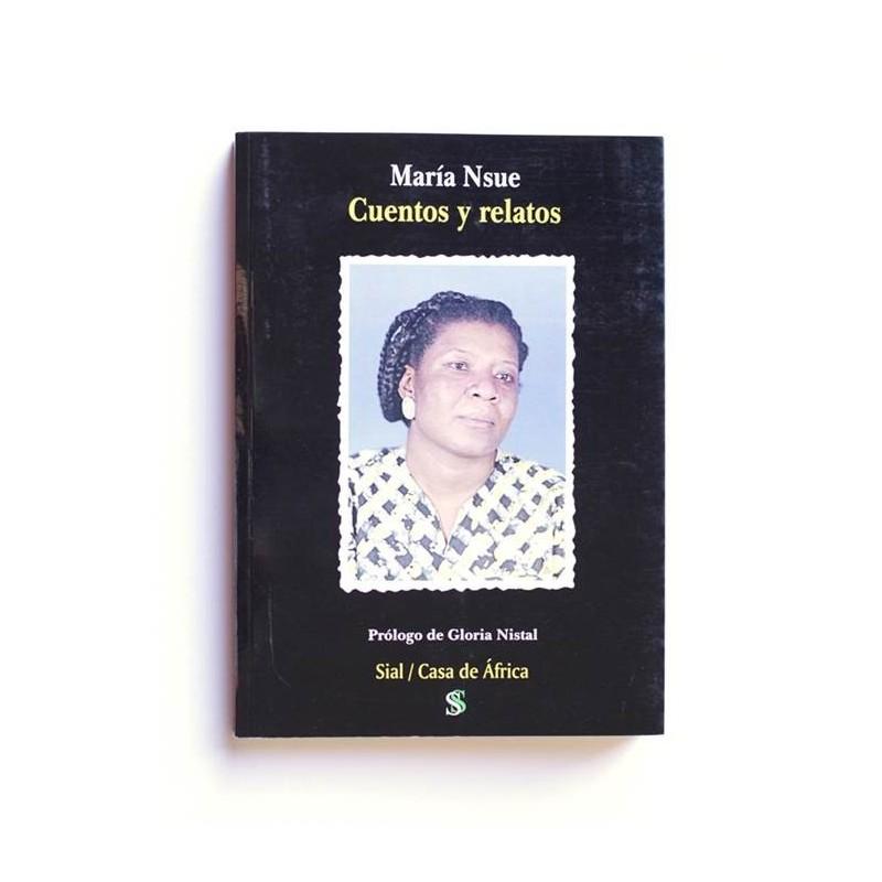 Cuentos y relatos - Maria Nsue