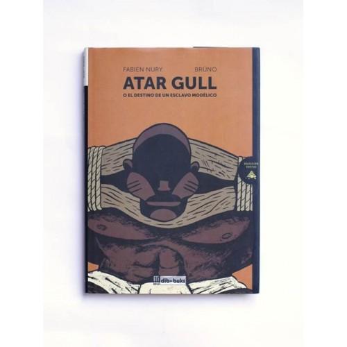 Atar Gull. o el destino de un esclavo modelico