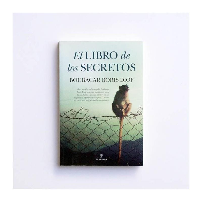 El libro de los secretos - Boubacar Boris Diop