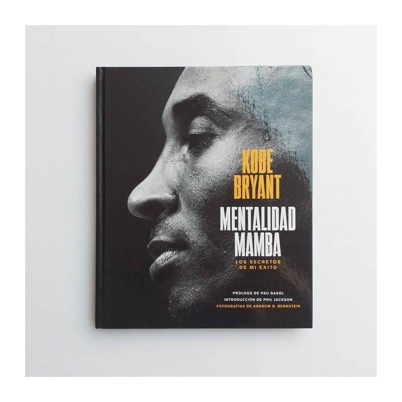 Kobe Bryant. Mentalidad Mamba - Los secretos de mi exito