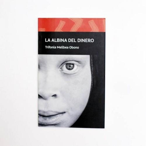 La albina del dinero - Trifonia Meliba Obono