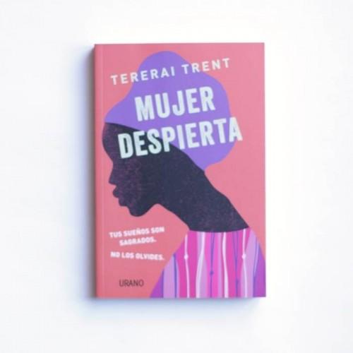Mujer Despierta - Tererai Trent