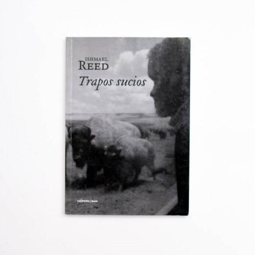 Trapos sucios - Ishmael Reed