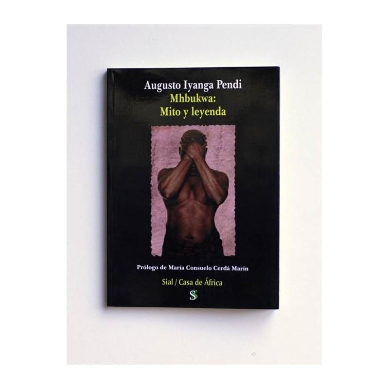 Mhbukwa. Mito y Leyenda - Augusto Iyanga Pendi