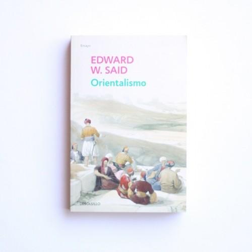 Orientalismo - Edward W. Said