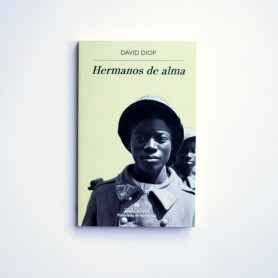 Hermanos de Alma - David Diop