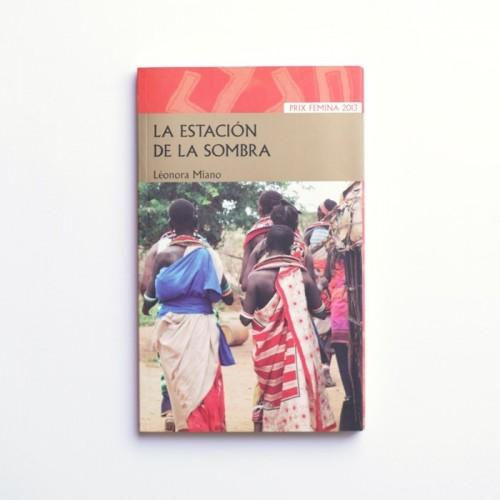 La estación de la sombra - Léonora Milano