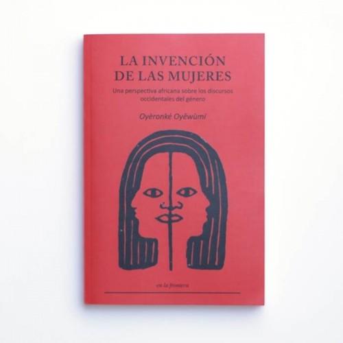 La invención de las mujeres - Oyeronke Oyewumi