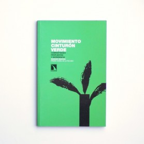 Movimiento cinturón verde - Wangari Maathai