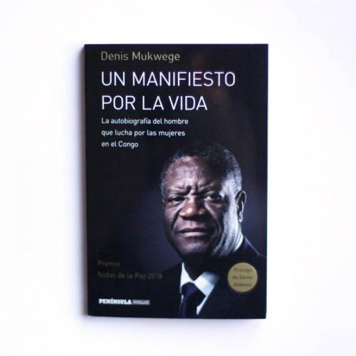 Un manifiesto por la vida - Denis Mukwege