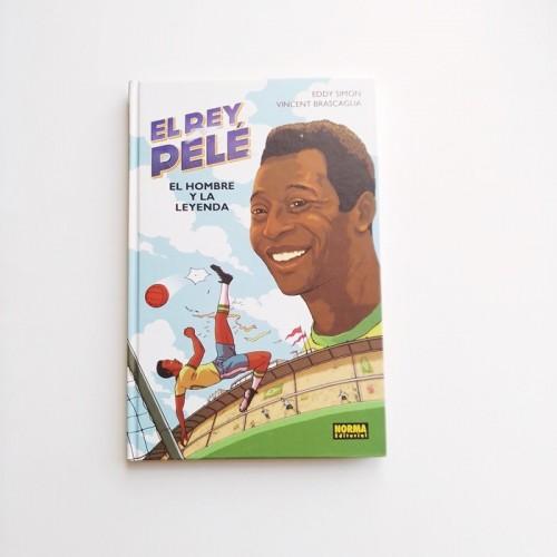 El Rey Pelé. El hombre y la leyenda